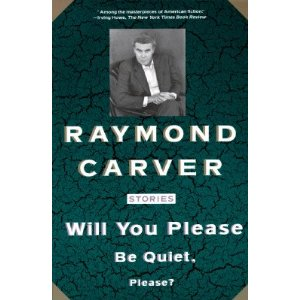 Will-You-Please-Be-Quiet-Please-Raymond-Carver